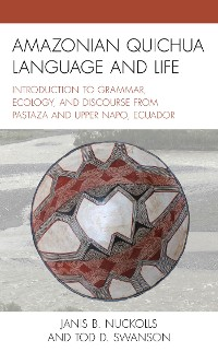 Cover Amazonian Quichua Language and Life