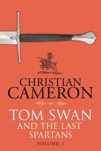 Cover Tom Swan and the Last Spartans: Part One