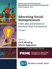 Cover Educating Social Entrepreneurs, Volume I