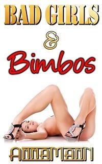 Cover Bad Girls & Bimbos