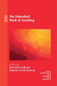 Cover The Embodied Work of Teaching