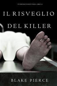 Cover Il Risveglio Del Killer (Un Mistero di Riley Paige—Libro 14)