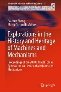 Cover Explorations in the History and Heritage of Machines and Mechanisms