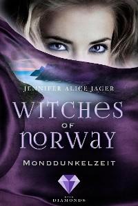 Cover Witches of Norway 3: Monddunkelzeit