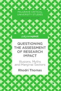 Cover Questioning the Assessment of Research Impact
