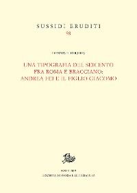 Cover Una tipografia del Seicento fra Roma e Bracciano: Andrea Fei e il figlio Giacomo