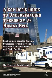 Cover Cop Doc's Guide to Understanding Terrorism as Human Evil