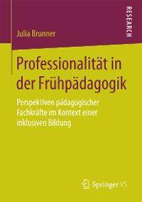 Cover Professionalität in der Frühpädagogik