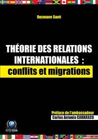 Cover Théorie des relations internationales: conflits et migrations