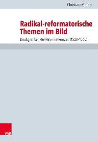 Cover Radikal-reformatorische Themen im Bild