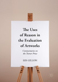 Cover The Uses of Reason in the Evaluation of Artworks