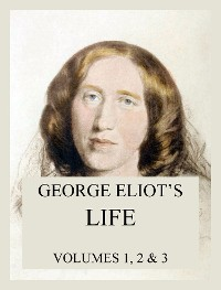 Cover George Eliot's Life (All three volumes)