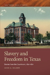 Cover Slavery and Freedom in Texas