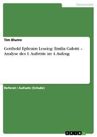 Cover Gotthold Ephraim Lessing: Emilia Galotti – Analyse des 1. Auftritts im 4. Aufzug