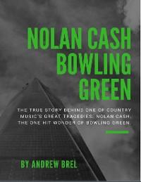 Cover Nolan Cash, Bowling Green