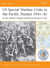 Cover US Special Warfare Units in the Pacific Theater 1941 45