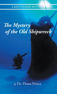 Cover The Mystery of the Old Shipwreck