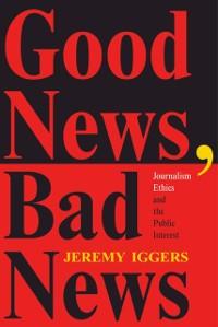 Cover Good News, Bad News