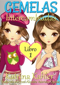 Cover Gemelas: Libro 1 - Intercambiadas