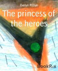 Cover The princess of the heroes