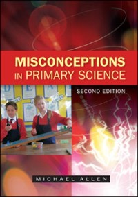 Cover Misconceptions in Primary Science
