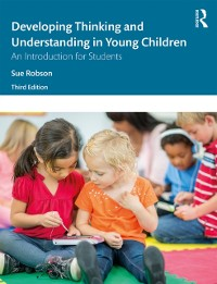 Cover Developing Thinking and Understanding in Young Children