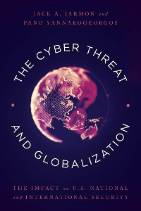 Cover The Cyber Threat and Globalization