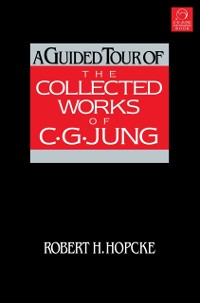 Cover Guided Tour of the Collected Works of C. G. Jung