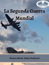 Cover La Segunda Guerra Mundial