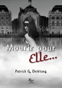 Cover MOURIR POUR ELLE