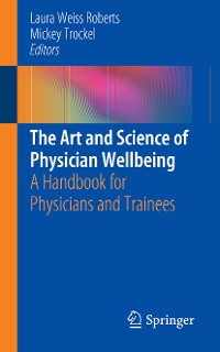 Cover The Art and Science of Physician Wellbeing