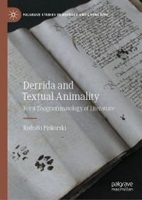 Cover Derrida and Textual Animality