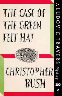 Cover The Case of the Green Felt Hat