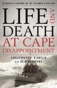Cover Life and Death at Cape Disappointment