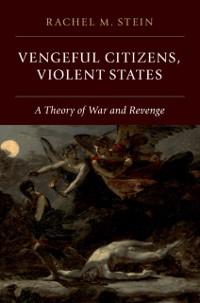 Cover Vengeful Citizens, Violent States