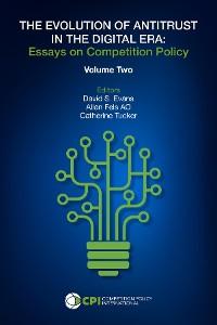 Cover THE EVOLUTION OF ANTITRUST IN THE DIGITAL ERA - Vol. Two