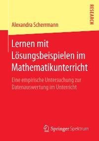 Cover Lernen mit Lösungsbeispielen im Mathematikunterricht