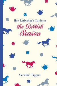 Cover Her Ladyship's Guide to the British Season