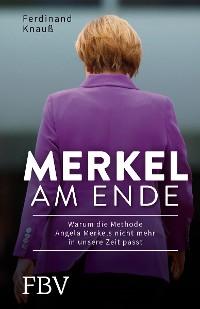 Cover Merkel am Ende