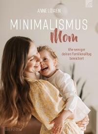 Cover Minimalismus Mom