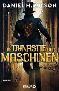 Cover Die Dynastie der Maschinen