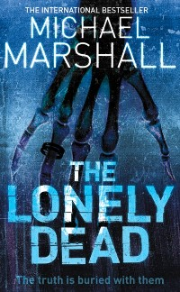 Cover Lonely Dead (The Straw Men Trilogy, Book 2)