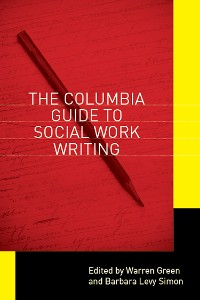 Cover The Columbia Guide to Social Work Writing