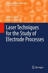 Cover Laser Techniques for the Study of Electrode Processes