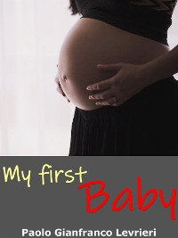 Cover My First Baby