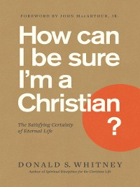 Cover How Can I Be Sure I'm a Christian?