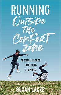 Cover Running Outside the Comfort Zone