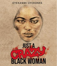 Cover Just a Crazy Black Woman