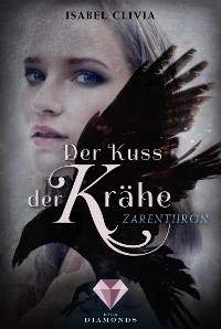 Cover Der Kuss der Krähe 1: Zarenthron