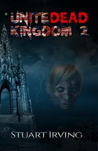 Cover UniteDead Kingdom 2